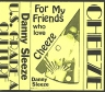 Danny Imig:Danny Sleeze: For My Friends Who Love Cheeze